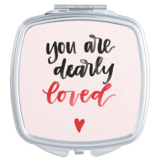 You Are Dearly Loved Compact Compact Mirrors