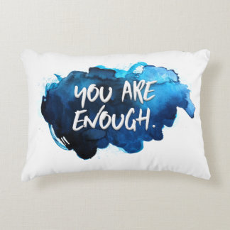 You are Enough Decorative Cushion