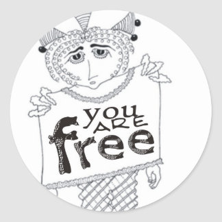 You Are Free Round Sticker