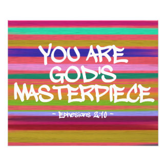 You Are God's Masterpiece Ephesians Quote Photo Art