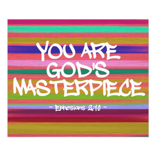 You Are God's Masterpiece Ephesians Quote Photo Print