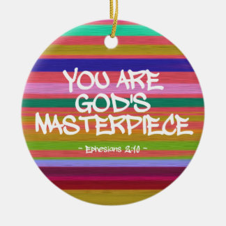 You Are God's Masterpiece Ephesians Quote Round Ceramic Decoration