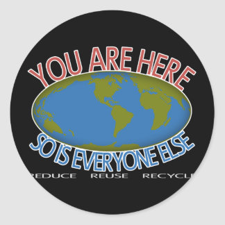You Are Here Environmental Classic Round Sticker