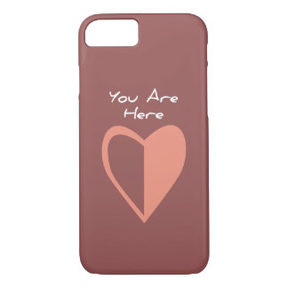 You Are Here(Right Now) iPhone 7 Case
