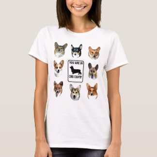 You Are In  Corgi Country T-Shirt