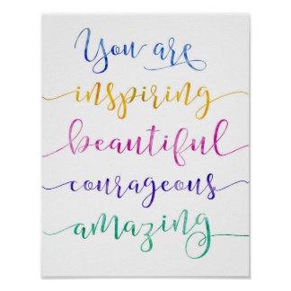 You Are Inspiring Art Print