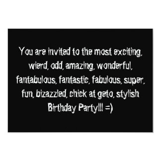 You are invited to the most exciting, wierd, od... 13 cm x 18 cm invitation card
