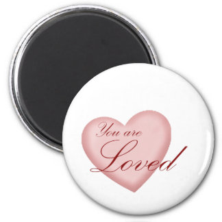 You Are Loved 6 Cm Round Magnet