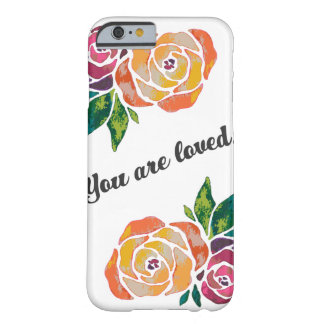 You are loved floral modern chic roses barely there iPhone 6 case