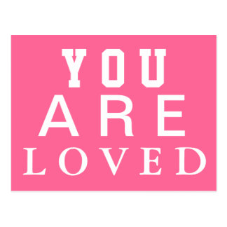 You are Loved -  Inspire - Motivate - Encourage Postcard