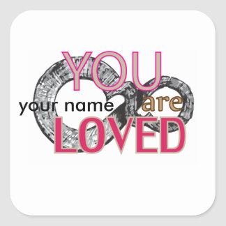 You are loved square sticker