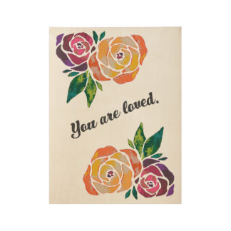 You Are Loved Stained Glass Modern Rose Poster Wood Poster
