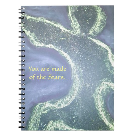 You are made of the stars notebook