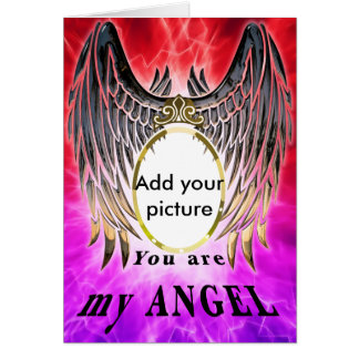 You are my Angel Card