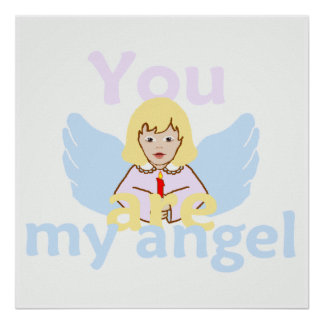 You Are My Angel POSTER Print