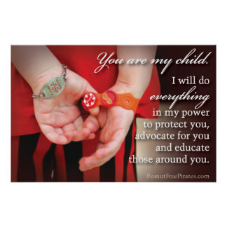 You are my child. (Food Allergy Awareness) Poster