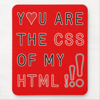 You Are My CSS - fire red splatter Mouse Pad