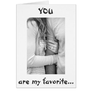 "YOU ARE MY FAVORITE ""CUDDLER"" CARD"