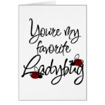 You are my favourite Ladybug for Sure Card