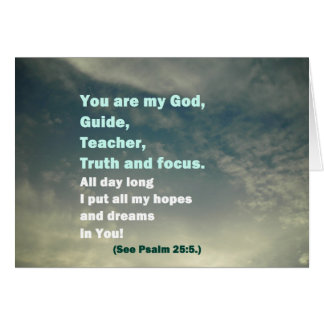 You Are My God - Psalm 25:5 - Notecard Note Card