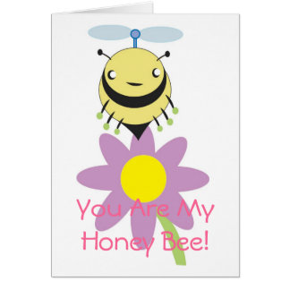 You Are My Honey Bee Love Card