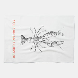 """You are my Lobster"" Novelty Kitchen Tea Towel"