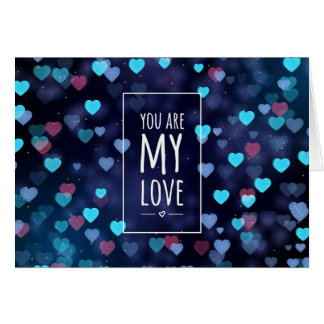 You are my love, Valentine Card