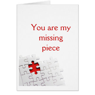 You are my missing piece greeting card