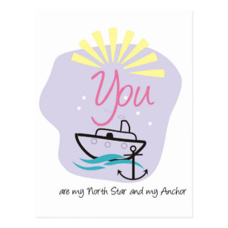 You are my North Star and my anchor 2 Postcard