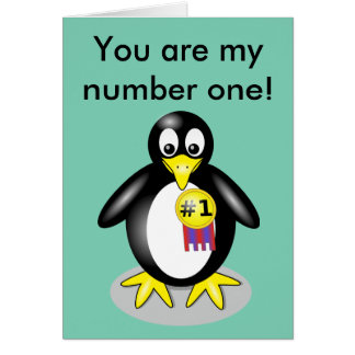 You are my number one! card