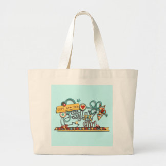 You Are My Silly Girl Jumbo Tote Bag