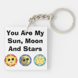 You Are My Sun, Moon, & Stars Double-Sided Square Acrylic Key Ring