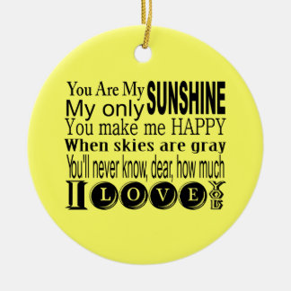 You Are My Sunshine Apparel and Gifts Christmas Ornament