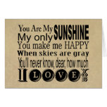 You Are My Sunshine Apparel and Gifts Greeting Card