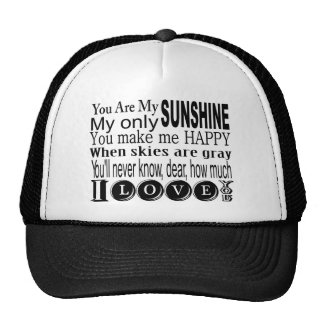 You Are My Sunshine Apparel and Gifts Trucker Hat