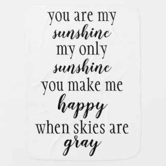 You Are My Sunshine Baby Blanket