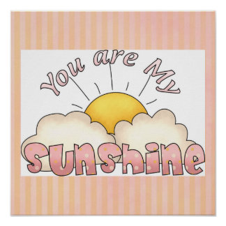 You are My Sunshine Baby Girl Art Print Poster