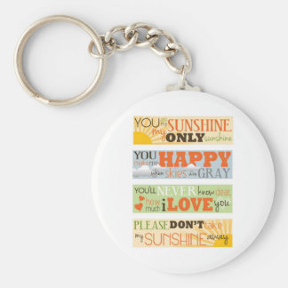 You Are My Sunshine Basic Round Button Key Ring