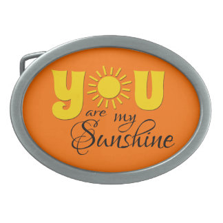 You are my sunshine belt buckle