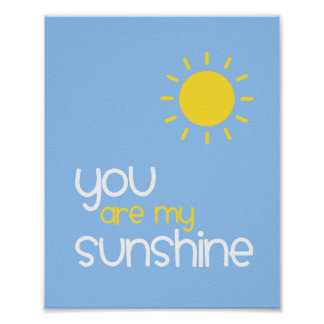 You Are My Sunshine Blue Nursery Art Decor Poster