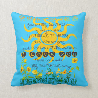 You are my sunshine blue pillow. cushion