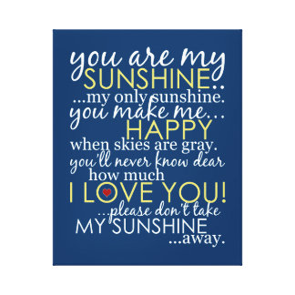 You Are My Sunshine - Blue - Wrapped Canvas
