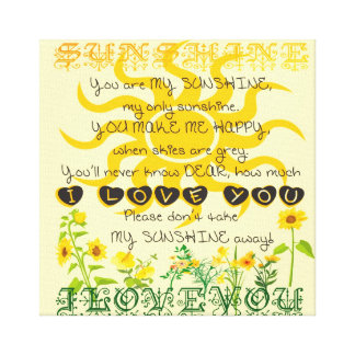 You are my sunshine. canvas print