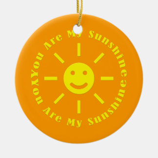 You Are My Sunshine Christmas Ornament
