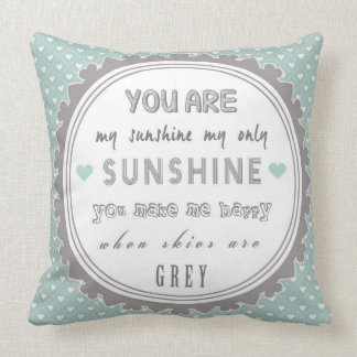 You Are My Sunshine Cushion Shabby Chic