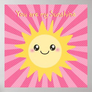 You are my Sunshine cute sun Print