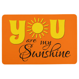 You are my sunshine floor mat
