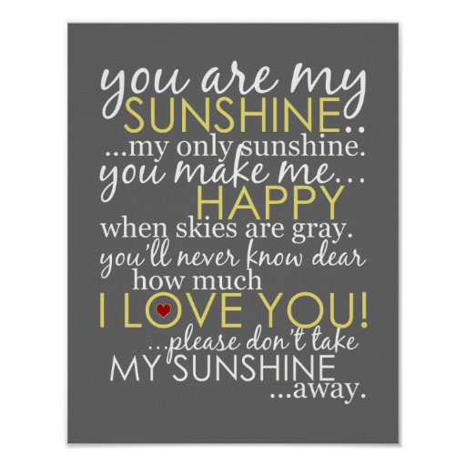 You Are My Sunshine - Gray - Poster