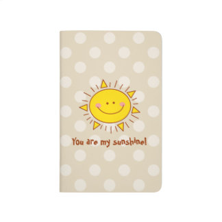 You Are My Sunshine Happy Cute Smiley Sunny Day Journals