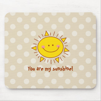 You Are My Sunshine Happy Cute Smiley Sunny Day Mouse Mat